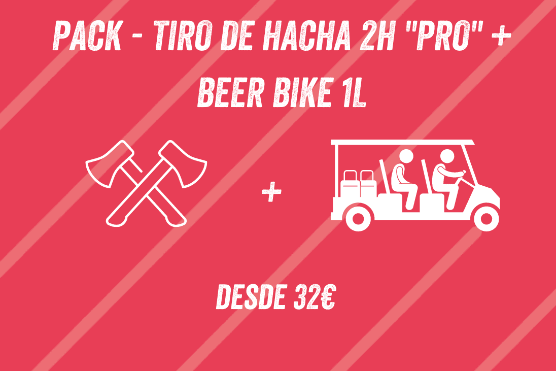 PACK TIRO DE HACHA 2H PRO + BEER BIKE 1L
