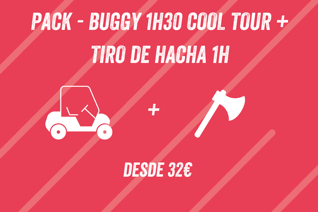 PACK BUGGY 1H30 COOL TOUR + TIRO DE HACHA 1H